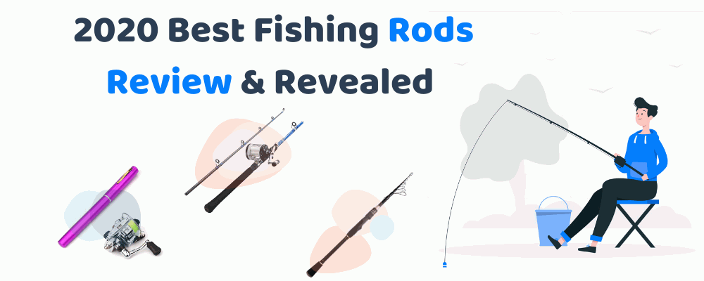 2020 Best Fishing Rods Review & Revealed - FishingGear-Guide