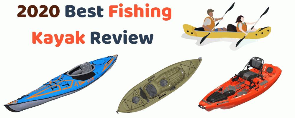 2020 Best Fishing Kayak Review - FishingGear-Guide