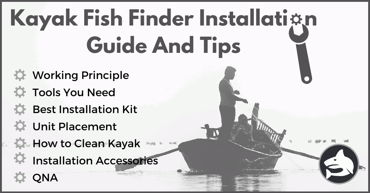 Kayak Fish Finder Installation Guide & Tips - FishingGear-Guide